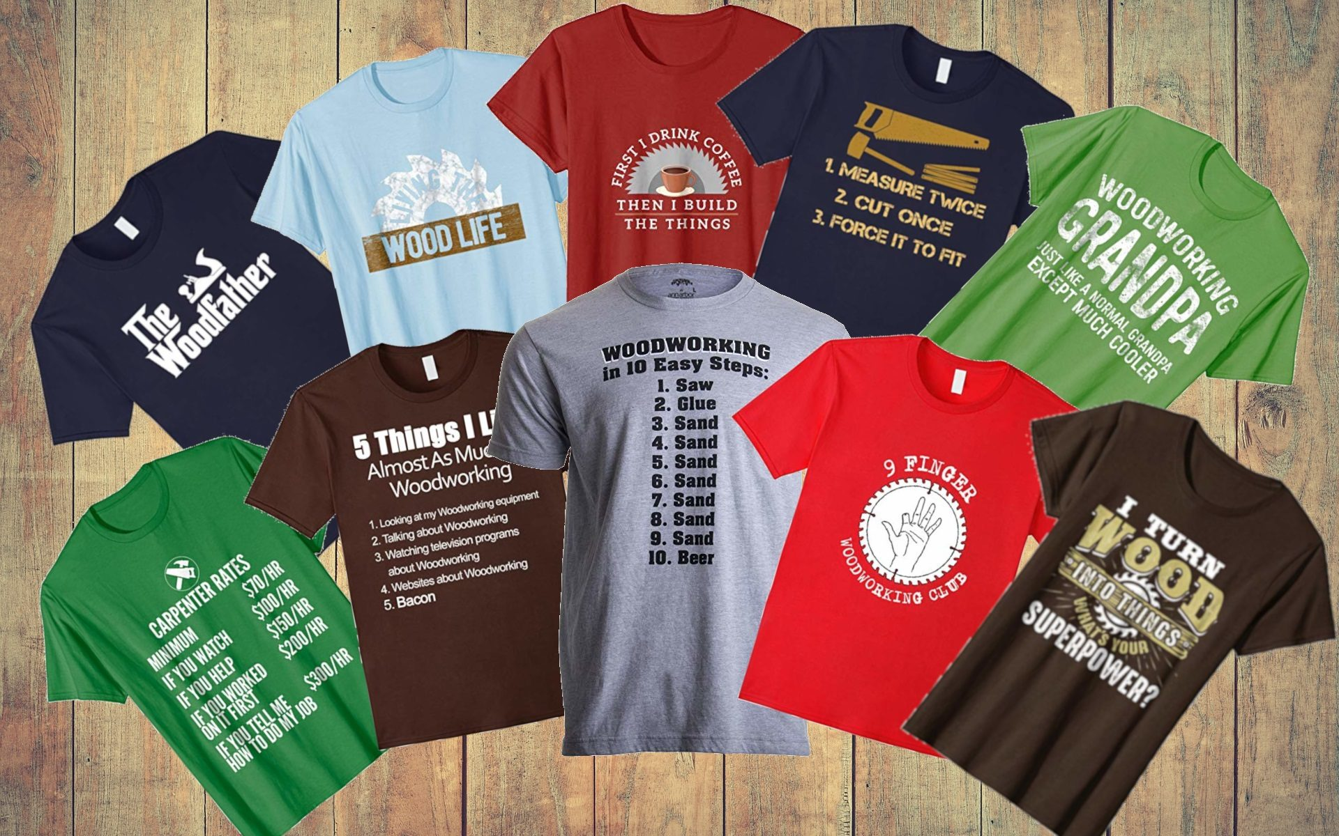 ae474452 😂😄😜😋 Funny Quotes on Woodworking T-Shirts by ...of woodworking